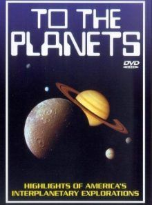 To the planets