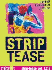 Strip-tease, le magazine qui déshabille la société - vol. 1.2.3