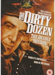 The dirty dozen - the deadly mission