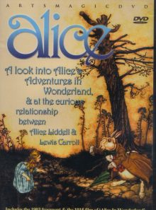 Alice - a look into alice's adventures in wonderland and at the curious relationship between alice liddell & lewis carroll. includes the 1903 fragment & the 1915 film of alice in wonderland.