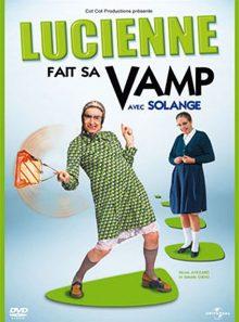 Lucienne fait sa vamp avec solange