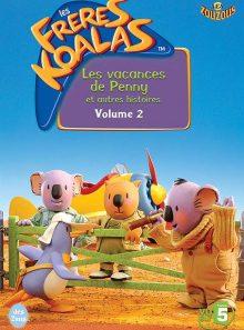Les frères koalas - vol. 2 : les vacances de penny et autres histoires
