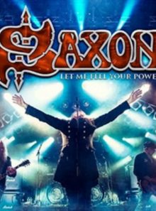 Saxon let me feel your power