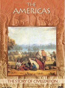 The story of civilization - the americas