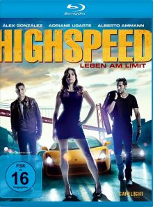 Highspeed - leben am limit