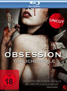 Obsession - tödliche spiele (uncut)