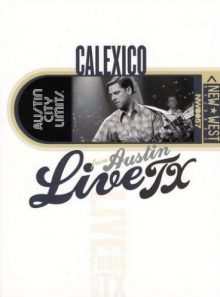 Live from austin texas - calexico