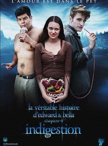 La véritable histoire d'edward & bella - chapitre 4 1/2 : indigestion