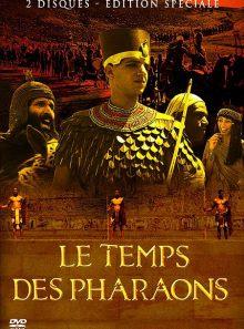 Le temps des pharaons - édition prestige