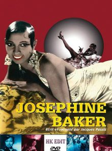 Joséphine baker, écrit et raconté par jacques pessis