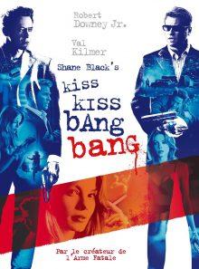 Kiss kiss bang bang: vod hd - location