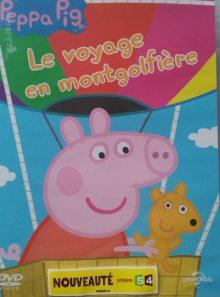Peppa pig - le voyage en montgolfière