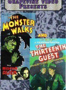 The monster walks/ the thirteenth guest