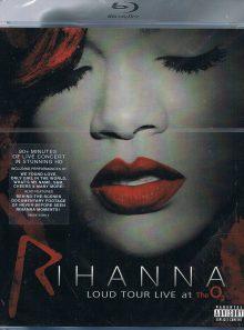 Rihanna : loud tour live at the 02