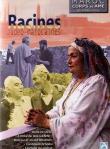 Maroc corps et âme - racines judéo-marocaines