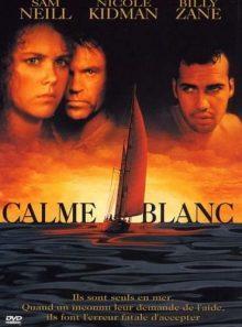 Dead calm - calme blanc