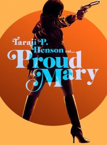Proud mary: vod hd - location