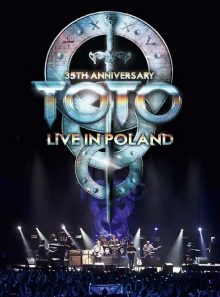 Toto : live in poland (35th anniversary)