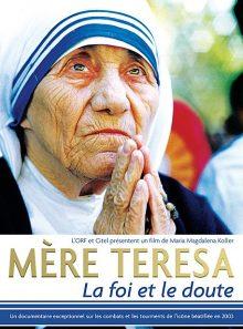 Mère teresa - la foi et le doute