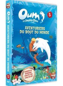 Oum, le dauphin blanc - 5 - aventuriers du bout du monde