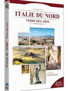 Italie du nord : terre des arts