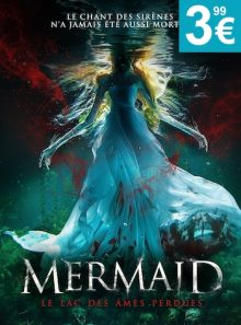 Mermaid : le lac des ames perdues