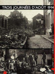 Trois journees d'aout 1914