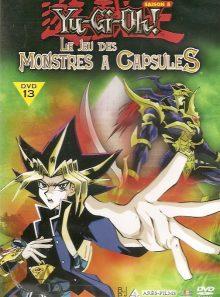 Yu-gi-oh ! - saison 5, vol. 13 : le jeu des monstres à capsules