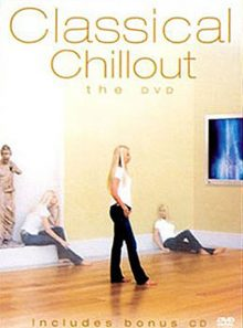 Classical chillout - the dvd