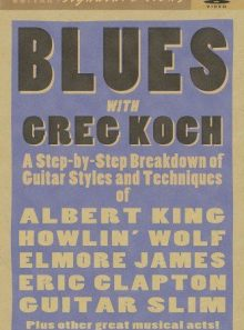 Guitar signature licks: blues with greg koch
