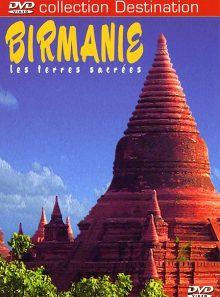 Birmanie - les terres sacrées