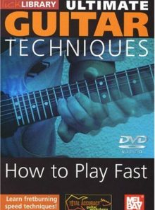 Ultimate guirtar techniques how to play fast
