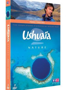Ushuaïa nature - paradis terrestres