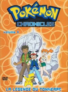 Pokémon chronicles vol. 4 la légende du tonerre