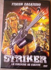 Striker - la machine de guerre