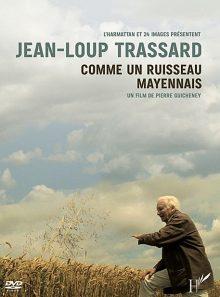 Jean-loup trassard, comme un ruisseau mayennais