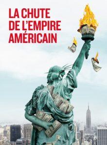 La chute de l'empire americain