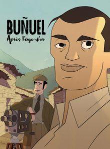 Buñuel apres l'age d'or