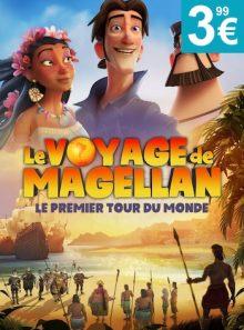 Le voyage de magellan : le premier tour du monde