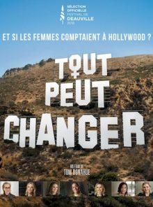 Tout peut changer et si les femmes comptaient à hollywood?